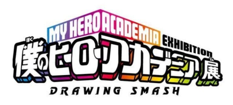 My Hero Academia Exhibition: Drawing Smash